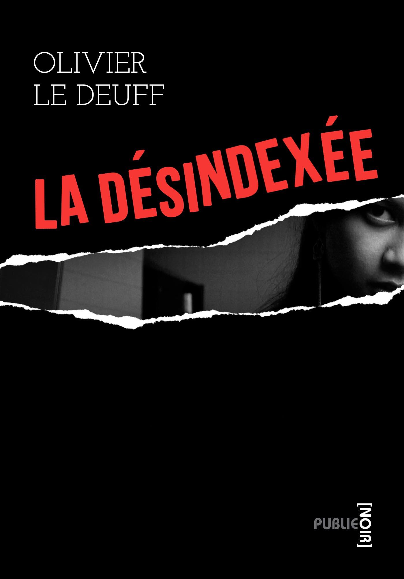 Couverture de La désindexée, d'Olivier Le Deuff