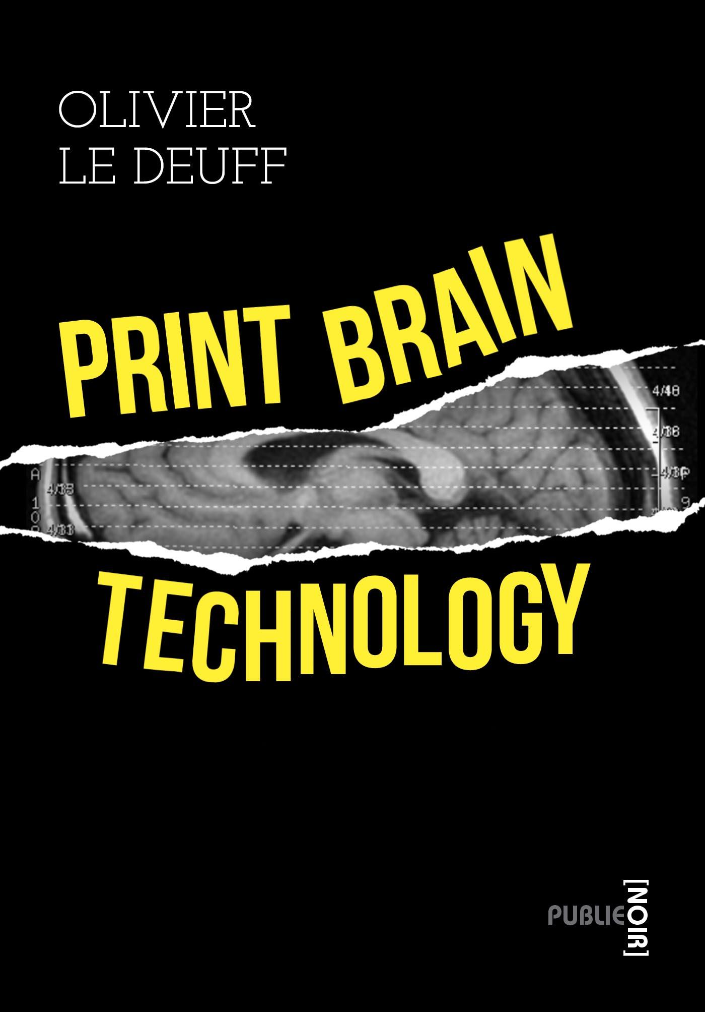 Couverture de Print Brain Technology, d'Olivier Le Deuff